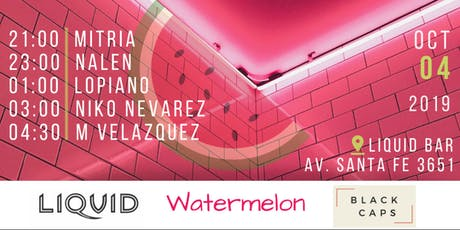 Watermelon Party entradas