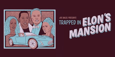 [ONE NIGHT SHOW] Trapped in Elon's Mansion: a shakespearean cybercomedy tickets