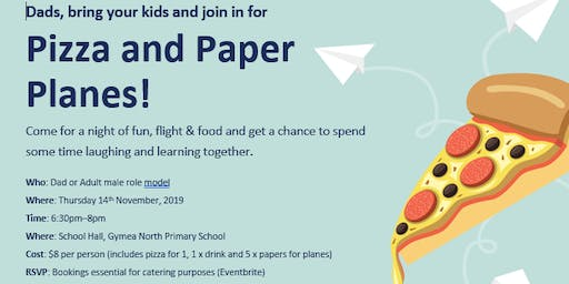 Pizza and Paper Planes! (The Fathering Project @ GNPS)