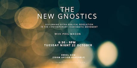 TRIBE MINISTRY SCHOOL | The New Gnostics tickets