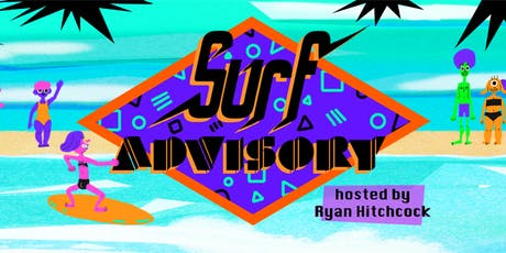 Surf Advisory #1 tickets