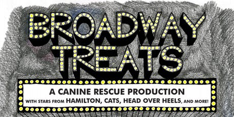 Broadway Treats: A Canine Rescue Production tickets