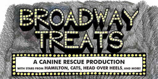 Broadway Treats: A Canine Rescue Production
