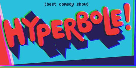 Hyperbole Comedy! October tickets