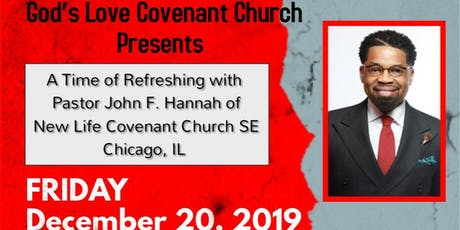 A Time of Refreshing with Pastor John F. Hannah  tickets