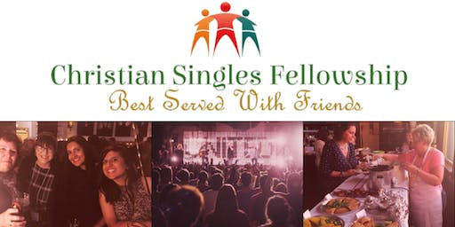 Christian Singles Fellowship- Best shared with friends