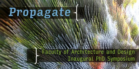 Propagate: Faculty of Architecture and Design PhD Symposium tickets