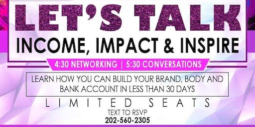 INCOME , IMPACT, INSPIRE.. LEARN TO TRANSFORM BANK ACCOUNTS