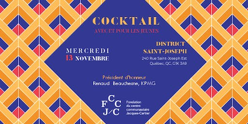 Cocktail dînatoire au profit de la Fondation du Centre Jacques-Cartier
