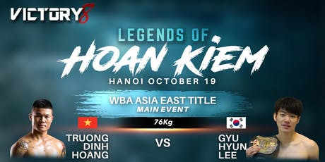 Victory 8  Legends of Hoan Kiem tickets