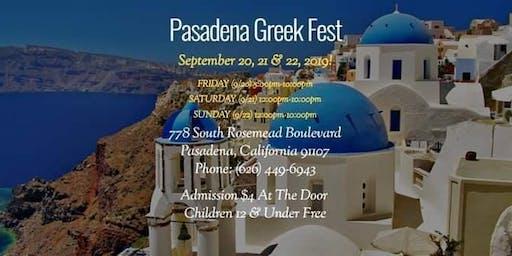 Pasadena Greek Fest! Sept 20,21,22 2019