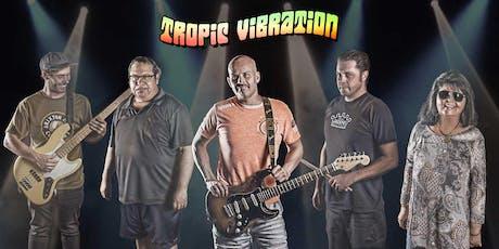 Tropic Vibration tickets