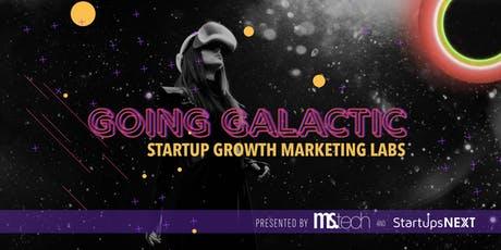 Startup Seminar: Going Galactic on Growth tickets