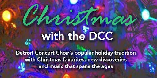 Christmas with the Detroit Concert Choir - Dec. 8 - Old St. Mary's