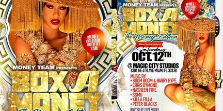 "Box A Money "" South Florida's Most Anticipated Event"" tickets"