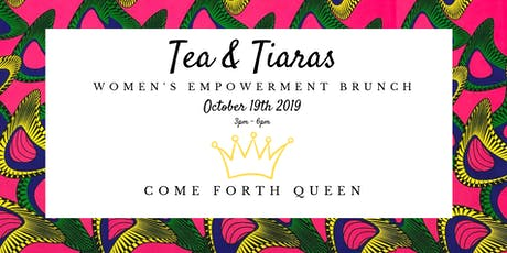 Tea and Tiaras: Come Forth Queen! tickets