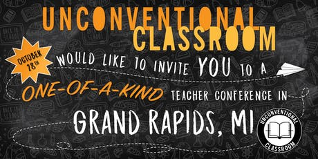 Teacher Workshop - Grand Rapids, Michigan - Unconventional Classroom tickets