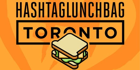 #HashtagLunchbag Toronto Thanksgiving Edition 2019 tickets