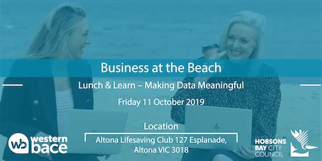 Beachside Lunch & Learn: Making Data Meaningful tickets