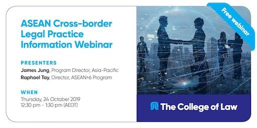 ASEAN Cross-border Legal Practice Program Information Webinar