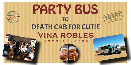 Party Bus to Vina Robles Concerts - Death Cab for Cutie