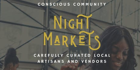 Conscious Community Night Markets tickets