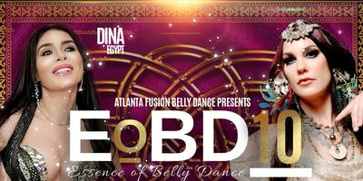 Essence of Belly Dance 10: Cabaret meets Tribal Fusion Belly Dance Workshops. Gala. Competition. Fashion Show
