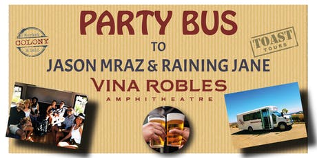 Party Bus to Vina Robles Concerts - Jason Mraz & Raining Jane tickets