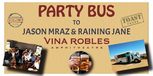 Party Bus to Vina Robles Concerts - Jason Mraz & Raining Jane