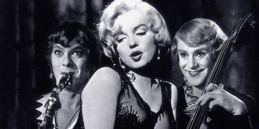 "Cinemalicious® Presents ""Some Like It Hot"""