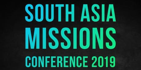 """2019 South Asian Missions Conference """"Taj"""" tickets"""