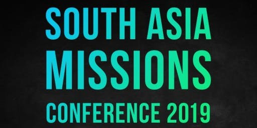 "2019 South Asian Missions Conference ""Taj"""