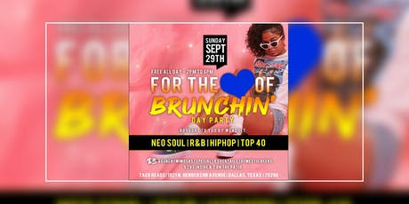 For The Love of Brunchin! tickets
