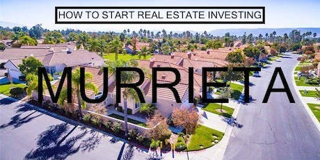 How to Start Real Estate Investing - Murrieta tickets