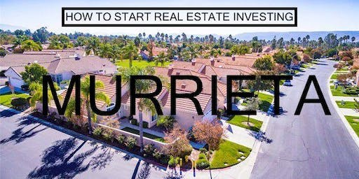 How to Start Real Estate Investing - Murrieta