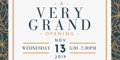 A VERY GRAND opening