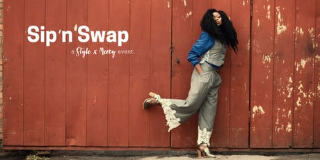 Sip N Swap | Style x Mercy Launch Event tickets