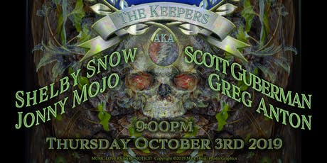 9pm - The Keepers (AKA Scott Guberman, Shelby Snow, Jonny Mojo, Greg Anton) tickets