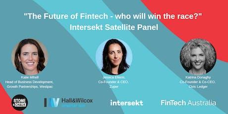 """The Future of Fintech"" Intersekt Satellite Panel  tickets"