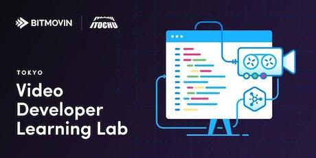 東京開催 Video Deveroper Learning Lab tickets