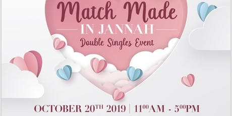 Match Made in Jannah: Double Singles Event tickets
