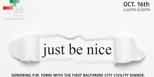 Just be Nice! Baltimore City Civility Dinner.