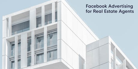 Eight Clients: Facebook Advertising for Real Estate Agents tickets