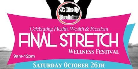 The Final Stretch Wellness Festival tickets