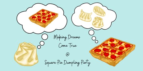 Square Pie Dumpling Party (3 Seatings) tickets