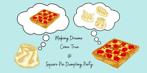 Square Pie Dumpling Party (3 Seatings)