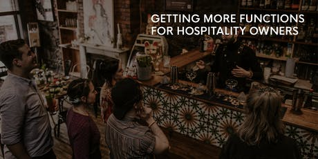Eight Clients: Getting More Functions for Hospitality Owners tickets