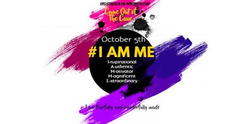 Come Out of The Cave- I AM ME