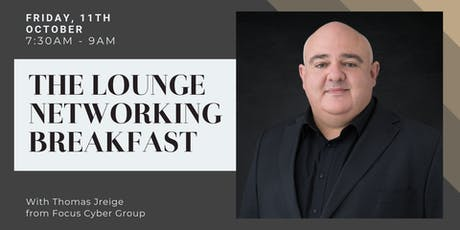 The Lounge Networking Breakfast | October tickets