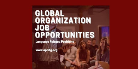 Global Organization Job Opportunities (language related) (Chines/English) tickets